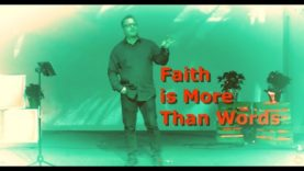 Faith is More Than Words