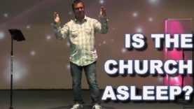 Is the Church Sleeping?