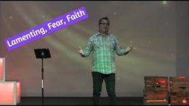 Lamenting, Fear, and Faith