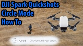 DJI Spark Circle Mode How To-Quickshots Circle Setup