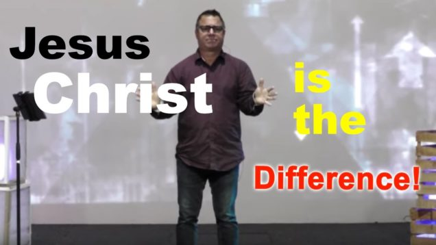 Jesus Christ is the Difference
