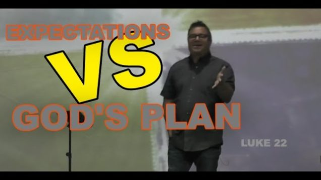 Expectation VS God's Plan