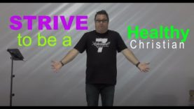 Strive to be a Healthy Christian