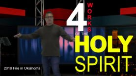 4 Works of the Holy Spirit