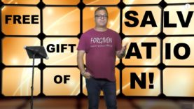 Free Gift of Salvation – It's about your response